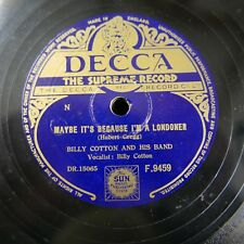 78 rpm BILLY COTTON maybe because i`m a londoner / come into the parlour