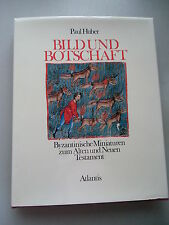 Bild und Botschaft Byzantinische Miniaturen zum Alten Neuen Testament 1973