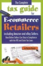 NEW The Complete Tax Guide for E-Commerce Retailers Including Amazon and Ebay Se