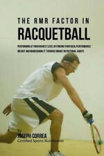 The Rmr Factor in Racquetball: Performing at Your Highest Level by Finding