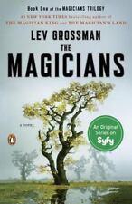 The Magicians Bk. 1 : A Novel by Lev Grossman