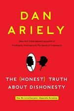 The Honest Truth about Dishonesty: How We Lie to Everyone---Especially-ExLibrary