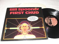 "Bill Spooner ""First Chud"" 1985 Rock LP, Nice NM!, Shrink+Hype Sticker, The Tubes"