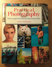 Practical Photography : How to Get the Best Picture Every Time by John...st#4856