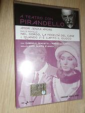 DVD A TEATRO CON LUIGI PIRANDELLO AMORI SENZA AMORE FERZETTI MALFATTI D'AMICO
