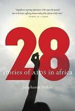 28: Stories of AIDS in Africa Nolen, Stephanie Hardcover