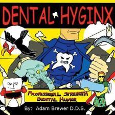 Dental Hyginx: Professional Strength Dental Humor (Paperback or Softback)