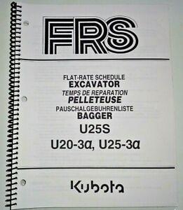 Kubota U25S U20-3A U25-3A Excavator Flat Rate Schedule Manual OEM 11/05