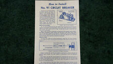 LIONEL # 91 CIRCUIT BREAKER INSTRUCTIONS PHOTOCOPY