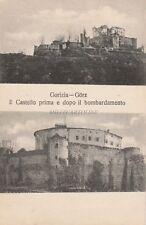 * GORIZIA GORZ - Il Castello prima e dopo il bombardamento WWI