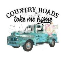 Country Roads  iron on or sublimation transfer