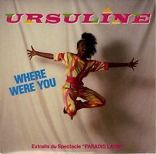 45 tours Ursuline Kairson Paradis latin Where were you / I will stay 1984 EXC+