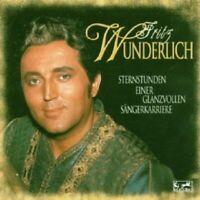 FRITZ WUNDERLICH - STERNSTUNDEN EINER GLANZVOLLEN SÄNGERKARRIERE-CD CLASSIC NEU