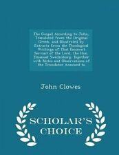 The Gospel According John Translated Original Greek by Clowes John -Paperback