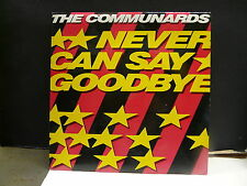 THE COMMUNARDS Never can say goodbye 8862067