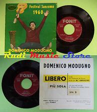 LP 45 7'' DOMENICO MODUGNO Libero Piu' sola 1960 italy FONIT SPM. 2 no cd mc*dvd