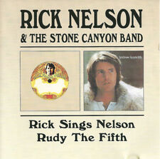 Rick Nelson & The Stone Canyon Band ‎– Rick Sings Nelson/Rudy The Fifth (CD) NEW