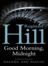 Good Morning, Midnight,Reginald Hill- 9780007123421