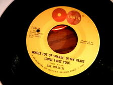 MIRACLES~WHOLE LOT OF SHAKIN IN MY HEART~VG++~TAMLA~OH BE~ NORTHERN SOUL 45