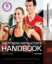 The Fitness Instructor's Handbook: A Complete Guide to Health and Fitness by Mor