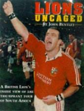 The Lions Uncaged: Diary of the South African Tour, Bentley, John, Used; Good Bo