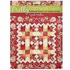 Book, Pretty Patchwork Quilts Traditional Patterns with Applique Accents, Walker