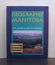 Geography of Manitoba, Its Land and Its People, Canada