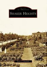 Shaker Heights [Images of America] [OH] [Arcadia Publishing]
