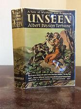 UNSEEN By Albert Payson Terhune - 1937, 1st in dj