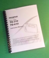 LASER Printed Olympus TG-310 TG-610 CCamera 83 Page Owners Manual Guide