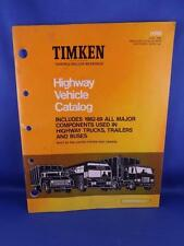 TIMKEN HIGHWAY VEHICLE CATALOG TAPERED ROLLER BEARINGS TRUCK AUTO PARTS 1982