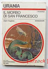 Urania 741 IL MORBO DI SAN FRANCESCO Zach Hughes MONDADORI 1978