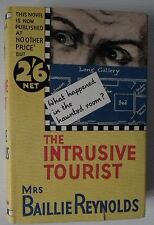 THE INTRUSIVE TOURIST BY MRS BAILLIE REYNOLDS (HODDER AND STOUGHTON, 1936)