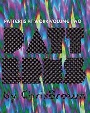 Patterns at Work : Nothing to Do with Love by Chris Brown (2008, Paperback)