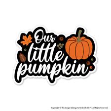 Our Little Pumpkin Halloween Sticker Autumn Pumpkin Decal Car
