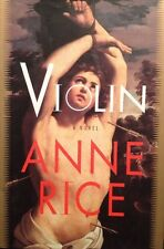 🎼 Violin Anne Rice Hard Cover Back Book True First 1st Edition VF NEW 🎻 Horror