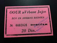 LOCAL MONEY YUGOSLAVIA- BOSNIA- FOOD BON/COUPON- 20 DINARA- VRBAS- JAJCE- STAMP