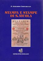 STAMPA E STAMPE DI SAN NICOLA Gerardo Cioffari 2000 Centro Studi Nicolaiani *
