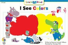 I See Colors (Learn to Read, Read to Learn: Science)
