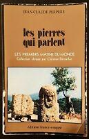 """Livre """"Les pierres qui parlent..."""" J.C. Perpere 1977 Archéologie Histoire Menhir"""