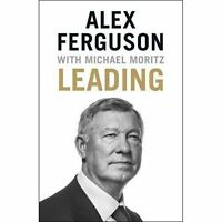 Leading by Alex Ferguson (Hardback, 2015)