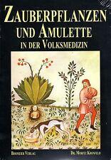 ZAUBERPFLANZEN UND AMULETTE IN DER VOLKSMEDIZIN - Dr. Moritz Kronfeld BUCH