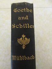 GOETHE AND SCHILLER by L. Muhlbach 1905