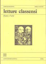 Dante e l'arte. In Letture Classensi n° 35/36 2007