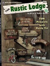 Decorative Painting The Rustic Lodge by Brian & Robin Mester Fun Rusty Tin