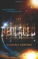 The Replaced (The Taking), Derting, Kimberly, Good, Paperback
