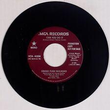 GRAND FUNK RAILROAD: Can You Do It USA Mono Stereo DJ PROMO '76 45 NM ZAPPA!