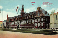 R210262 Gand 1913. Palace of Holland. N. S. Br. Ed. Reproduction Interdite. Inte