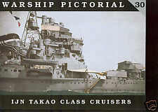 Warship Pictorial # 30 Japanese  Takao Class Cruisers  sb book, new