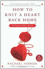 How to Knit a Heart Back Home: A Cypress Hollow Ya